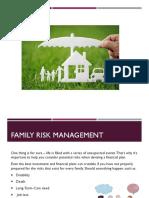 Family Risk Management