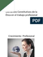 Elementos Constitutivos de La Ética en El Trabajo
