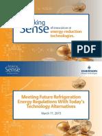 Webinar 12 Meeting Future Refrigeration Energy Regulations Today s Technology Alternatives en Us 2884872