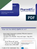 2015_GMP_Validation_Forum_D1.T1.S3.P3_Trevor_WHO_GMP_update_r01.pdf