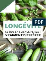 LONGÉVITÉ CE QUE LA SCIENCE PERMET VRAIMENT D'ESPÉRER