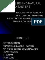 Physics Behind Natural Disaster