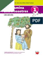 Dios Camina. Entre Nosotros Catequesis de Iniciación Cristiana. Libro Del Niño e Ta p A