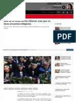 2018-01-30 Más de La Mitad de Los Chilenos Cree Que No Tiene Ancestros Indígenas
