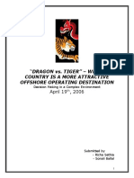 "DRAGON vs. TIGER"" – WHICH COUNTRY IS A MORE ATTRACTIVE OFFSHORE OPERATING DESTINATION Decision Making in a Complex Environment April 19th, 2006"