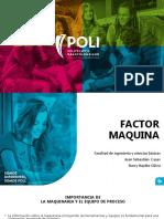 Factor Maquina