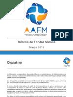 Informe Fondos Mutuos Marzo 2019