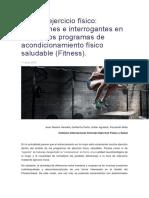 Mujer y Ejercicio Físico... Reflexiones e Interrogantes en Torno a Los Programas de Acondicionamiento Físico Saludable (Fitness).