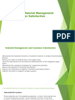 Material Management and Customer Satisfaction