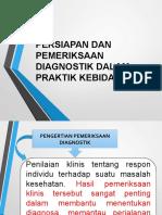 PERT I (Persiapan Dan Pemeriksaan Diagnostik Dalam Praktik Kebidanan)