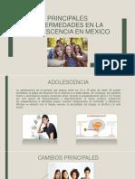 Principales Enfermedades en La Adolescencia en Mexico