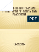 Human Resource Planning Recruitment Selection and Placement