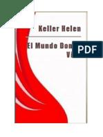 Helen Keller - El Mundo Donde Vivo