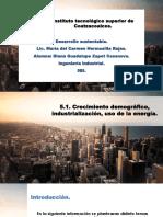 5.1. Crecimiento Demográfico, industrialización, uso de energía.