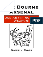 Cooc Darrin the Bourne Arsenal Use Anything as a Weapon
