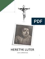 HERETYK LUTER (Ojciec Wszelkiej Herezji)