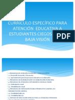 Currículo Específico Para Atención Educativa a Estudiantes Ciegos