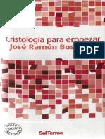 José Ramón Busto Saiz - Cristología para empezar (2009).pdf