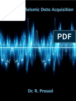 A Guide to Seismic Data Acquisition -Dr.R.Prasad