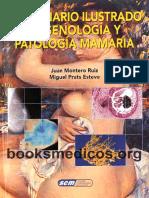 Diccionario Ilustrado de Senologia y Patologia Mamaria