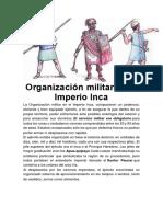 Organización Militar en El Imperio Inca