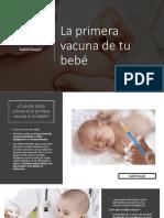 La Primera Vacuna de Tu Bebé,  Isabel Rangel