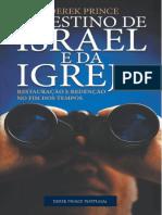 O Destino de Israel e Da Igreja. D. Prince
