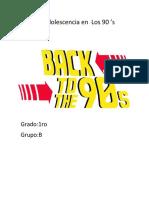 La Adolescencia en Los 90