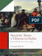 Battelli, Francesco. - Società, Stato e Chiesa in Ialia. Dal Settecento Ad Oggi [2013]