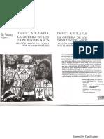 Abulafia, David - La Guerra de Los Doscientos Años. Aragón, Anjou y La Lucha Por El Mediterráneo.