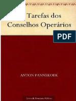 Anton Pannekoek - As Tarefas dos Conselhos Operarios.pdf