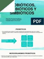 Probióticos, Prebióticos y Simbióticos 1