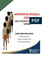 653683433075%2Fvirtualeducation%2F264%2Fcontenidos%2F147%2FANTROPOMETRIA_APLICADA_AL_FITNESS.pptx (2).pdf