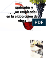 Maquinarias y Equipos Empleados en La Elaboración de VINOS