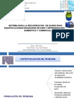 sISTEMA PARA LA RECUPERACION DE GAS EN EQUIPOS ACONDICIONADORES DE AIRE Y REFRIGERACION DOMESTICA Y COMERCIAL