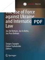 (International Criminal Justice (Book 18)) Sergey Sayapin, Evhen Tsybulenko, (eds.), et al. - The Use of Force against Ukraine and International Law_ Jus Ad Bellum, Jus In Bello, Jus Post Bellum-T.M.C.pdf