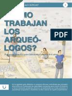 Como Trabajan Los Arqueologos