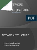 Network Architechure
