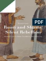 Mostafa Vaziri - Rumi and Shams' Silent Rebellion_ Parallels with Vedanta, Buddhism, and Shaivism-Palgrave Macmillan (2015).pdf