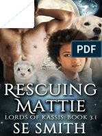 Rescuing Mattie - S. E. Smith - Lords of Kassis #3.1