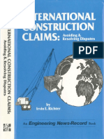 International Construction Claims - Avoiding and Resolving Disputes - By Irvin E. Richter