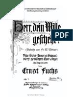 Ernst Fuchs-Schoenbach - Op. 01 Herr, Dein Wille Geschehe