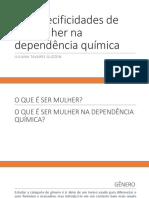 especificidades mulheres e dependencia quimica