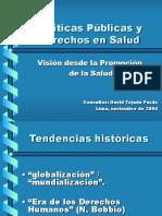 1.-Dr. David Tejada Políticas Públicas y Derechos en Salud