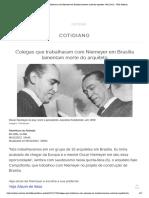 Colegas que trabalharam com Niemeyer em Brasília lamentam morte do arquiteto - 06_12_2012 - UOL Notícias.pdf