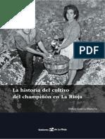 La Historia Del Cultivo Del Champiñon en La Rioja