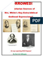 BORROWED! -The Trinitarian Sources for Mrs White's Key Extra-biblical Godhead Expressions