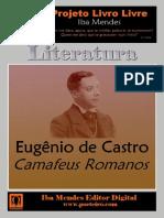 Camafeus Romanos - Eugênio de Castro