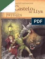 Lloyd Alexander - As Aventuras de Prydain 3 - O Castelo de Llyr