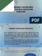 Clase - 13 LAS MEDIDAS CAUTELARES PARA FUTURA EJECUCION FORZADA.pptx